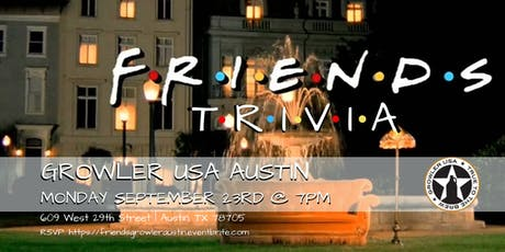 Friends Trivia at Growler USA Austin tickets