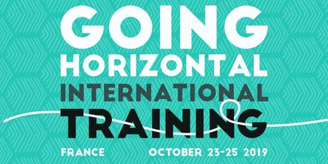 Going Horizontal International Training billets