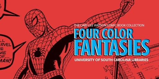 Four Color Fantasies: Comics Exhibit Opening with Michelle Nolan
