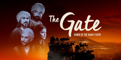 """""""The Gate: Dawn of the Bahá'í Faith"""" in Los Angeles, CA"""