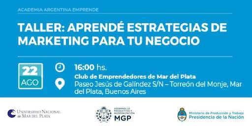 """AAE en Club de Emprendedores- """"Taller de Marketing para tu Emprendimiento"""" Mar del Plata"""