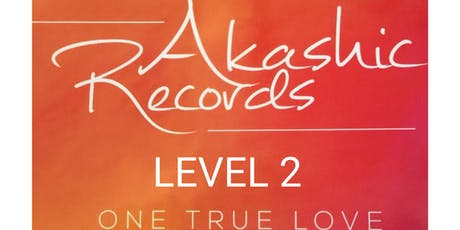 Akashic Records Level 2 with Lorraine Meyer tickets