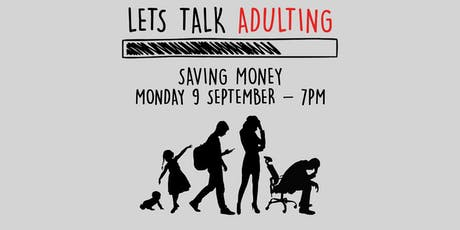 Adulting - Saving Money tickets