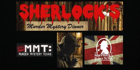 Keith and Margo's MURDER AT SHERLOCK'S - Addison, Texas tickets