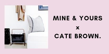 Mine & Yours Luxury Resale x Cate Brown Pillows tickets