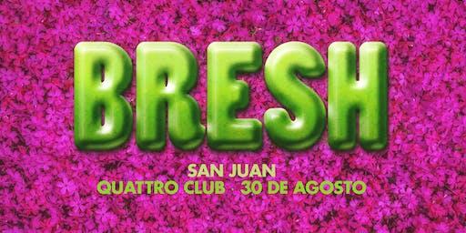 Fiesta BRESH en San Juan