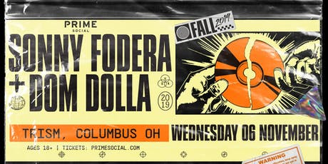 Sonny Fodera and Dom Dolla @ TRISM tickets