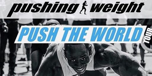 """Pushing Weight Push the World Tour """"Get Money Contest"""""""