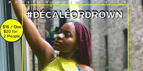 #Décaléordrown with Wasabiii  07/24 tickets