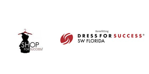 Shop For Success - Benefiting Dress For Success SW Florida