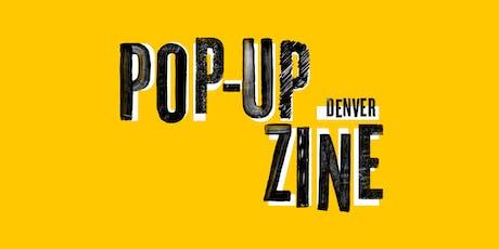 Pop-Up Zine: Denver tickets