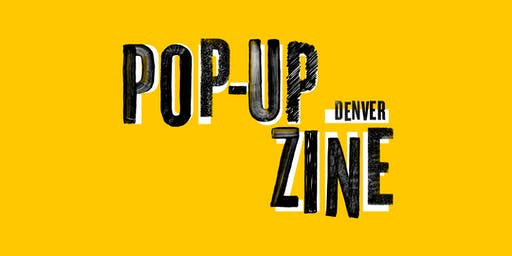 Pop-Up Zine: Denver