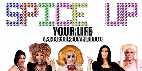 Spice Up Your Life: a Spice Girls drag Tribute show! tickets