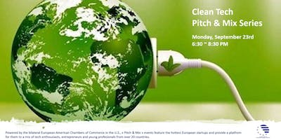 Pitch & Mix Clean Tech Event - Powered by the bilateral European-American Chambers of Commerce in the U.S