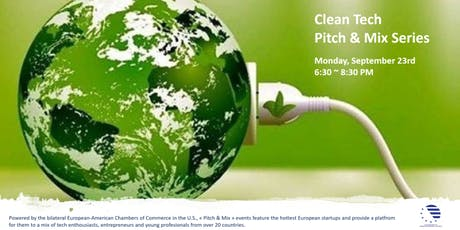 Pitch & Mix Clean Tech Event - Powered by the bilateral European-American Chambers of Commerce in the U.S tickets