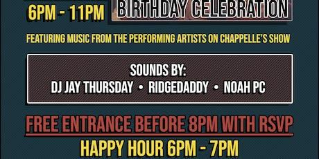 A CHAPPELLE BIRTHDAY CELEBRATION - w/ DJ JAY THURSDAY, RIDGEDADDY & NOAH PC tickets