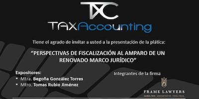 """""""Perspectivas de fiscalización al amparo de un renovado marco jurídico"""""""