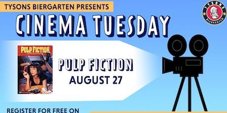 Cinema Tuesdays at Tysons Biergarten - Pulp Fiction  tickets