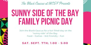"""UCSF Black Caucus Presents """"Sunny Side of the Bay..."""