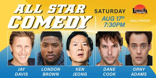 Ken Jeong, Dane Cook, and more - Special Event - All-Star Comedy!