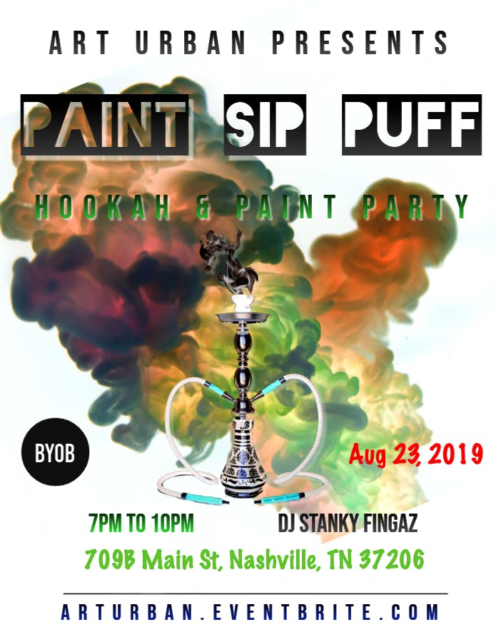 Paint [Hang] Sip & Puff I Hookah + Paint Party banner