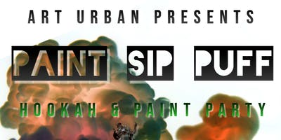 Paint [Hang] Sip & Puff I Hookah + Paint Party