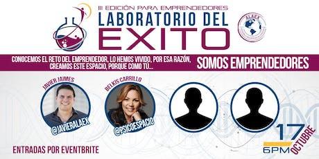 """LABORATORIO DEL ÉXITO III EDICIÓN  """"UN EVENTO PARA EMPRENDEDORES"""" tickets"""
