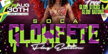 SOCA GLOW FETE (THE ULTIMATE GLOW FETE ) tickets