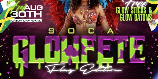 SOCA GLOW FETE (THE ULTIMATE GLOW FETE )