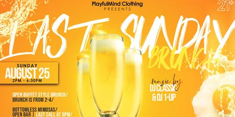 The Last Sunday Brunch (August) tickets