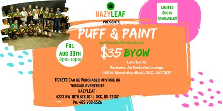 PUFF & PAINT | 420 Friendly Event tickets