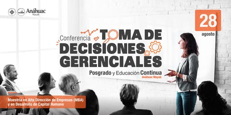 Conferencia Toma de Decisiones Gerenciales boletos