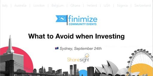 #FinimizeCommunity Presents: What to Avoid when Investing