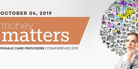 Money Matters: Female Care Providers Conference 2019 tickets