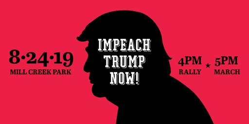 Impeach Trump Now! Mass Rally & March: United We Stand!