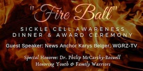 Fire Ball for Sickle Cell Awareness Dinner & Award Banquet tickets