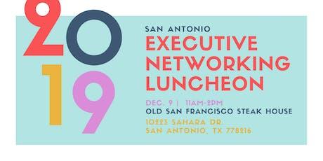 San Antonio Executive Networking Luncheon   tickets