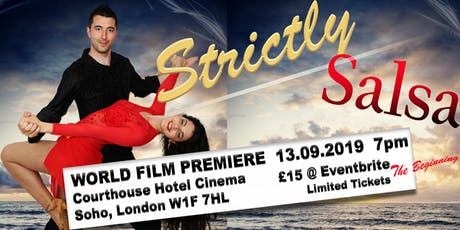 Strictly Salsa The Beginning World Premiere London tickets