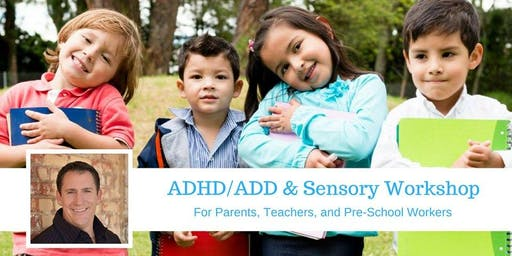 ADHD and Sensory workshop for Parents - November