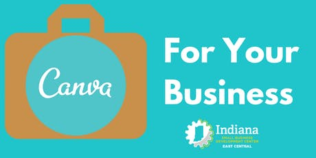 Canva For Your Business--Anderson tickets