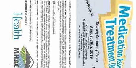 Recovery Community Forum- Medication Assisted Treatment tickets