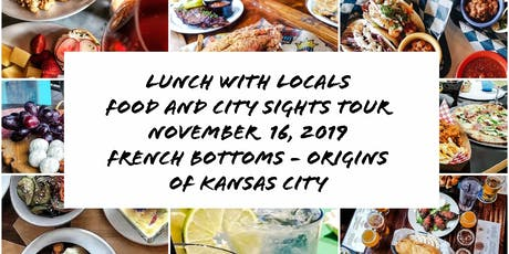 Lunch with Locals explores French Bottoms, the Original KC Neighborhood tickets
