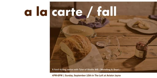 A La Carte - A Food Styling Event
