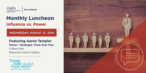 Monthly Luncheon - Influence vs. Power