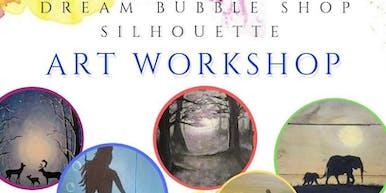 Dream Bubble Shop Silhouette Art Workshop