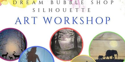 Dream Bubble Shop Silhouette Art Workshop