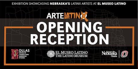 UNO/OLLAS ArteLatinX Exhibition Opening Reception  tickets
