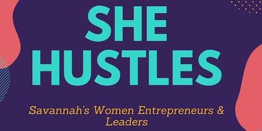 She HUSTLES: An Evening for Savannah's Women Entrepreneurs & Leaders