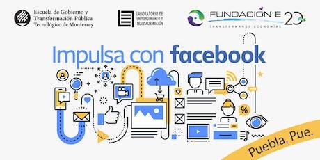 Impulsa tu Empresa con Facebook | Puebla entradas