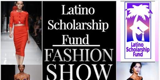 Latino Scholarship Fund Presents: 2019 Fashion & Vendor Show
